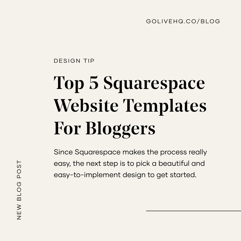 Blog — Go Live: Showit & Squarespace Website Templates