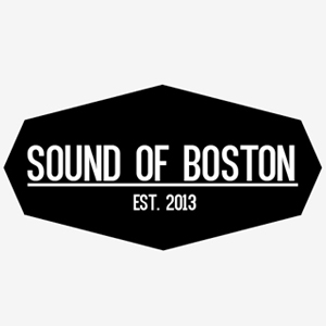 """SOUND OF BOSTON  """"Sound of Boston is an online music publication that covers the culture, events, and artists comprising Boston's vibrant music scene."""""""