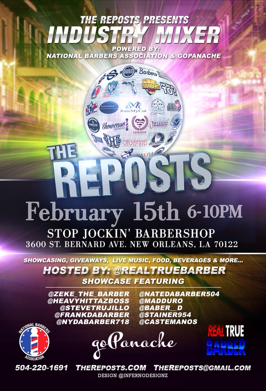 The Reposts Barber Event Party New Orleans NYC Industry mixer