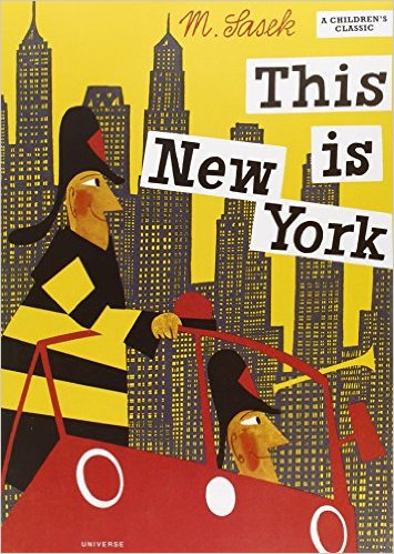 This Is New York by Miroslav Sasek Amazon.com link