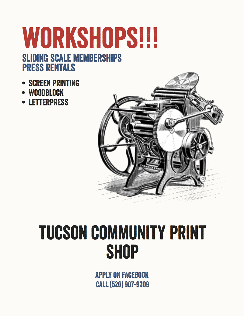 Flyer design I made for the Tucson Community Print Shop
