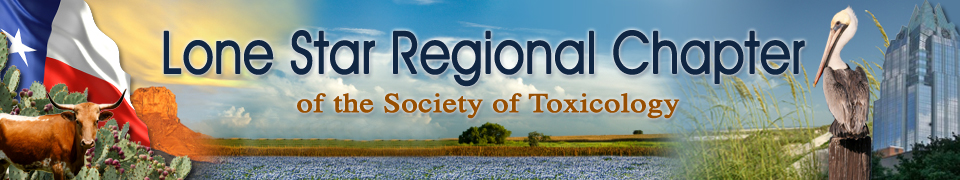 Lone Star Regional Chapter of the Society of Toxicology