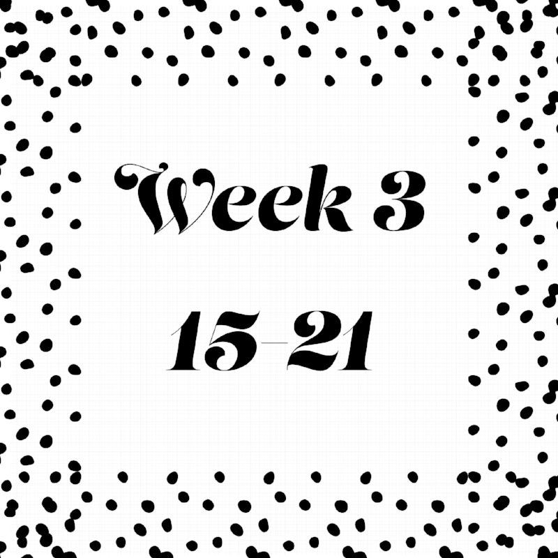 © Week Three