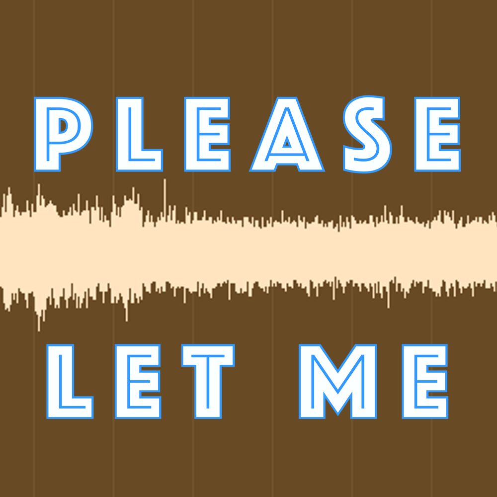 PLEASE LET ME Logo