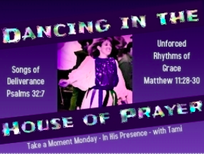 Dancing in the House of Prayer — The Lanyap Life