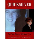 Quicksilver: The Ted Binion Murder Trial