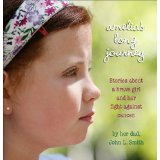 Amelia's Long Journey: Stories of a Brave Girl's Fight Against Cancer