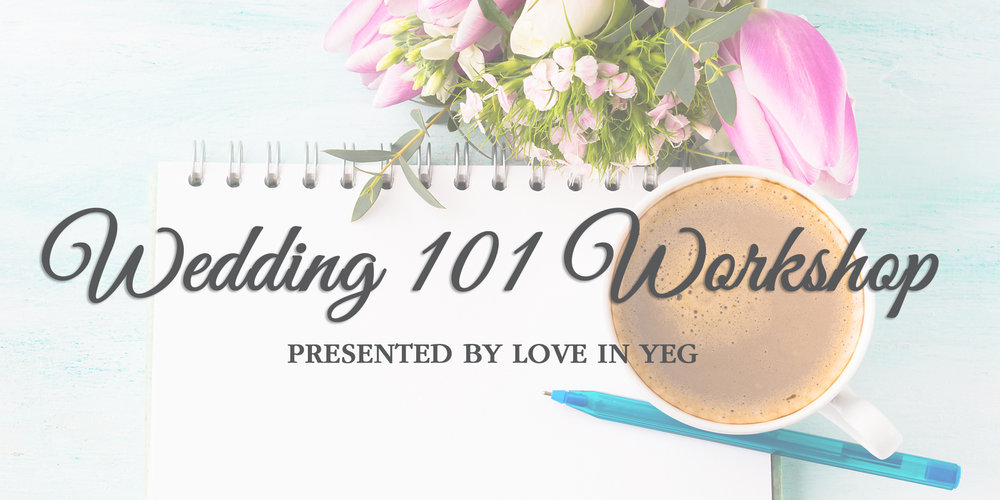 Wedding 101 Workshop in Edmonton