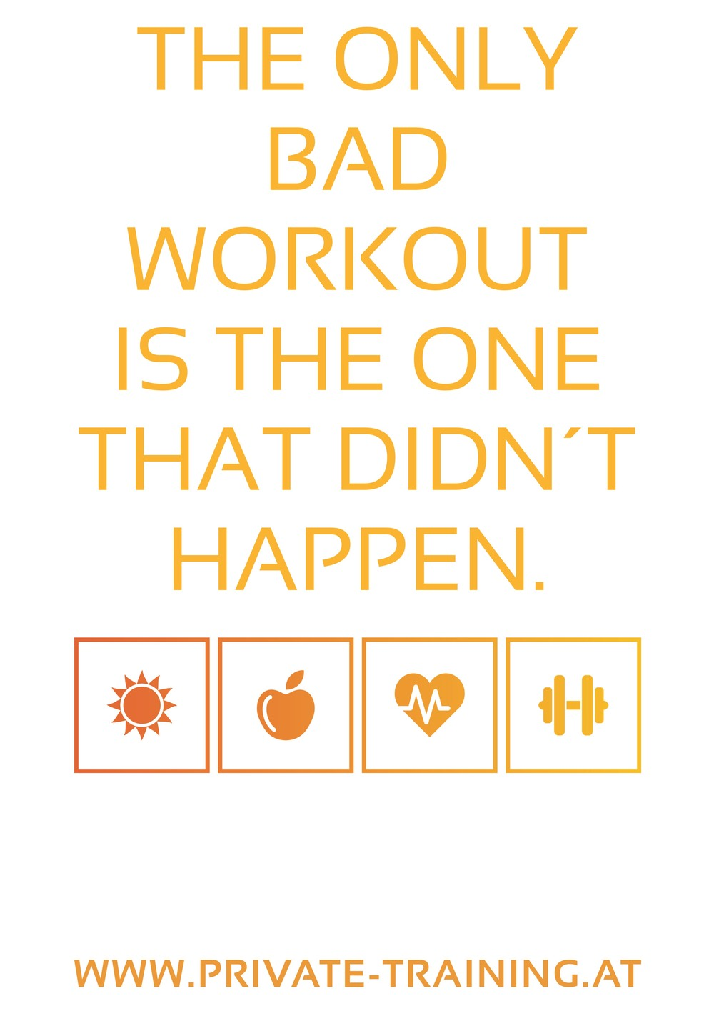 The_only_bad_workout_is_the_one_that_didn´t_happen