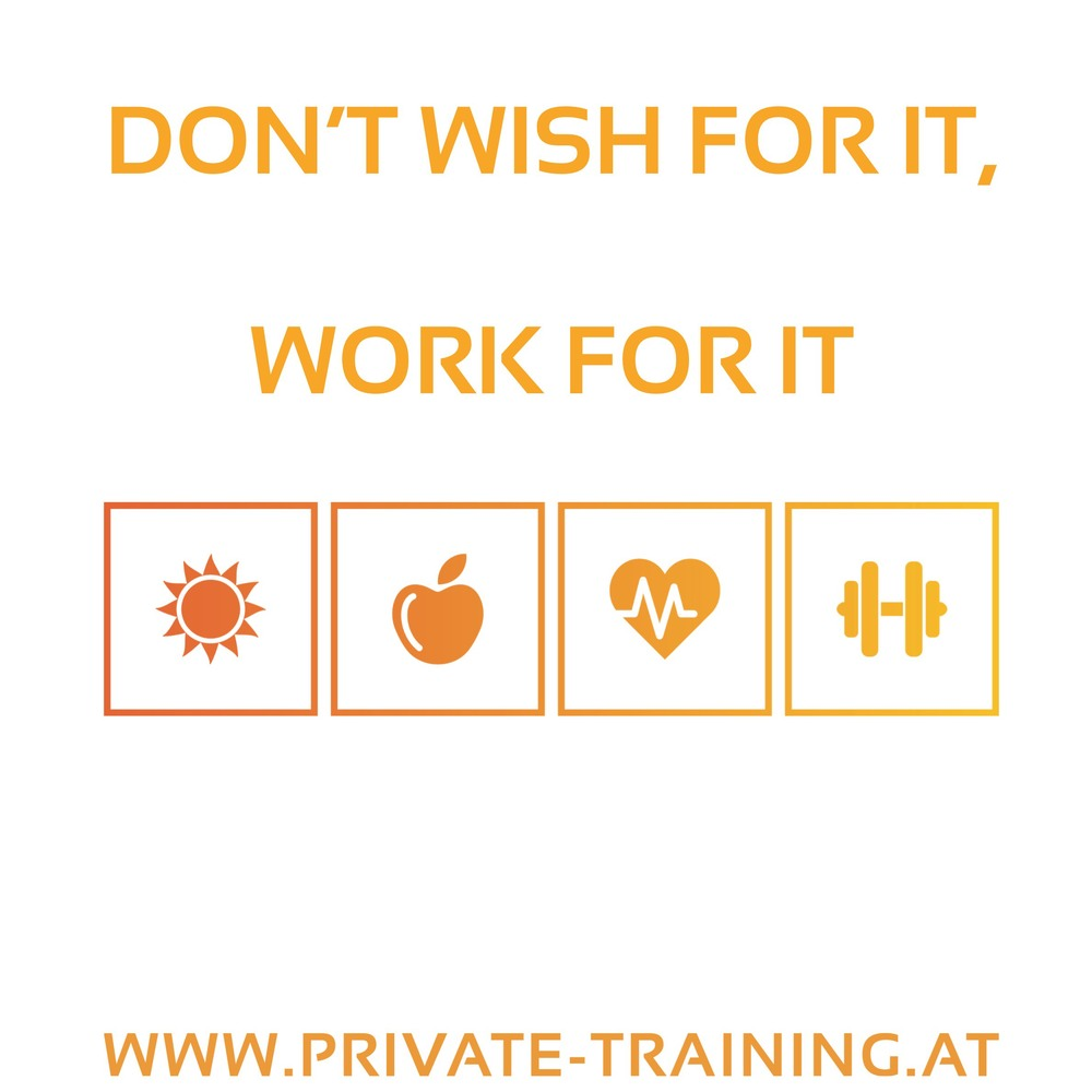 Don´t_wish_for_it_work_for_it