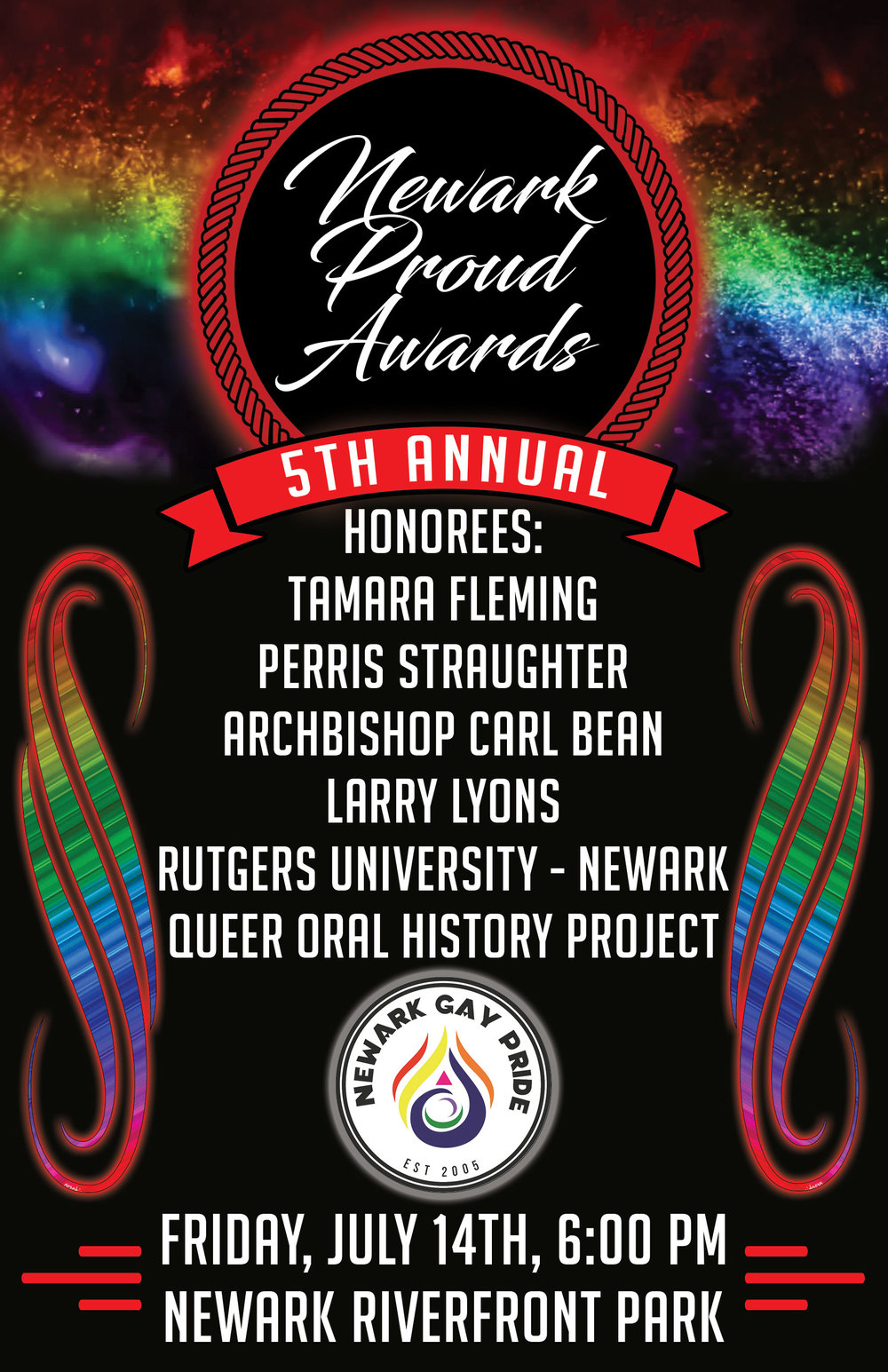 Friday, July 14th - 6pm - 9pmNewark Symphony Hall, Lobby (*location change)1020 Broad Street, Newark, NJNewark Pride Inc., Urban+Out and Circle of Friends acknowledge five truly inspiring and amazing honorees as we celebrate Newark Pride, excellence and service in our communities. Our 2017 honorees are:Archbishop Carl BeanLarry LyonsPerris StraughterTamara FlemingQueer Newark Oral History Project