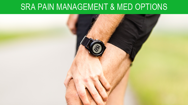 SRA Pain Management & Med Options