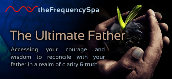 On this Frequency Spa, Mas will lead you through a process to reunite with your father in a realm of higher clarity and truth. Immersing you in the frequency of the ultimate father whom you have longed for all your life...(more)