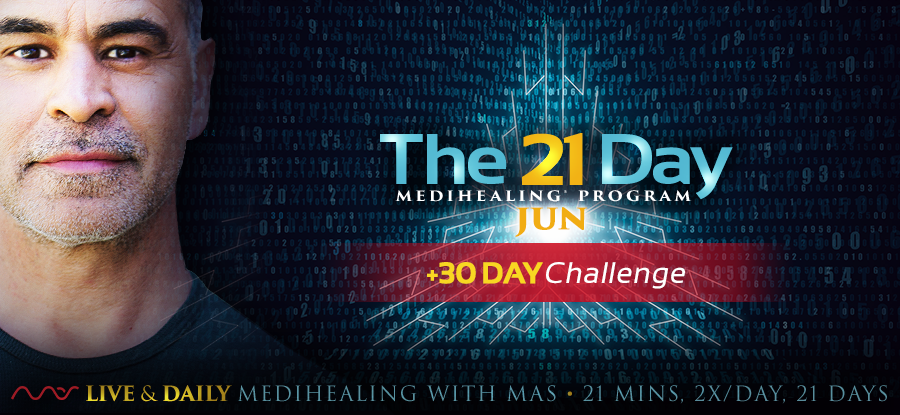 NEW! 30 DAY CHALLENGE - Medihealing® + FIT 360 option for the month of June. See below for details.