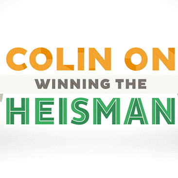 COLIN ON: HEISMAN