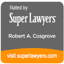 Law Office of Robert A. Cosgrove - Rated by Super Lawyers