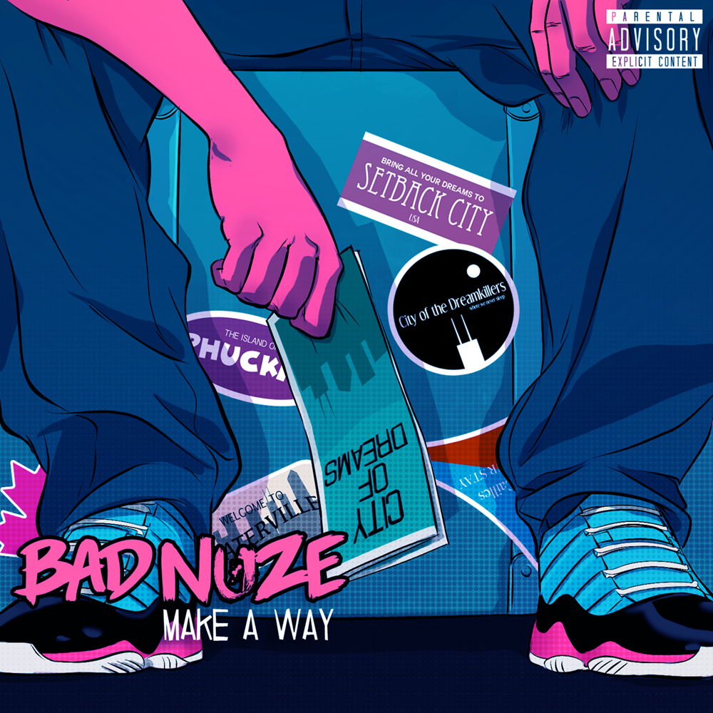Bad Nuze - 'Make A Way' Single Cover
