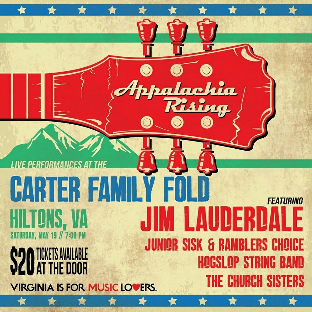 5/19 Appalachia Rising Show - We are joining the Virginia Is For Music Lovers Appalachia Rising Show at the Carter Fold on May 19th.We will be joining Jim Lauderdale, Junior Sisk & The Church Sisters for this amazing night of music!  Tickets will be $20 at the door, so get there early.