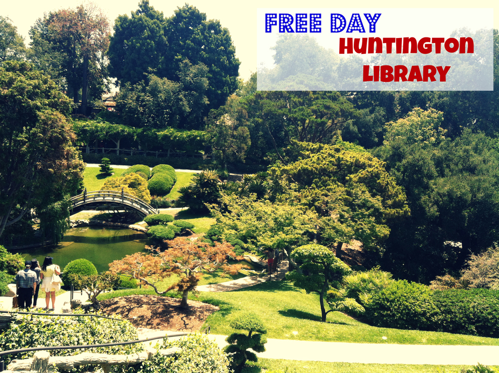 when to get tickets to the free day for huntington library so cal pocket memories