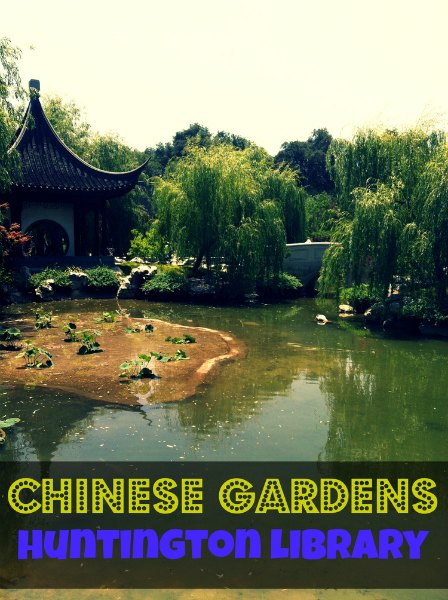 Chinese Gardens at Huntington Library