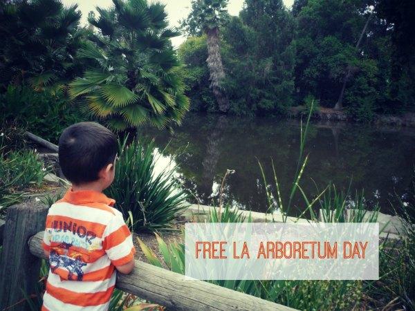 LA Arboretum FREE Day