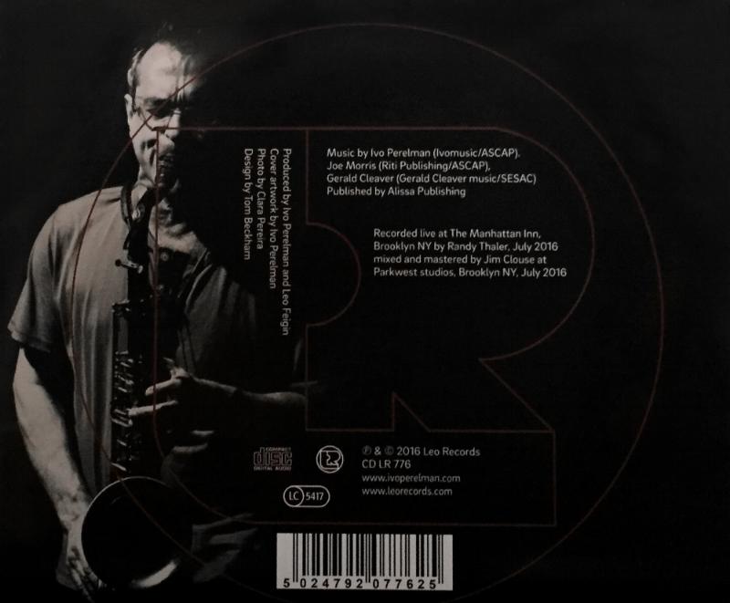 photo - Ivo Perelman, The Art Of The Improv Trio ( Leo Records, 2016)