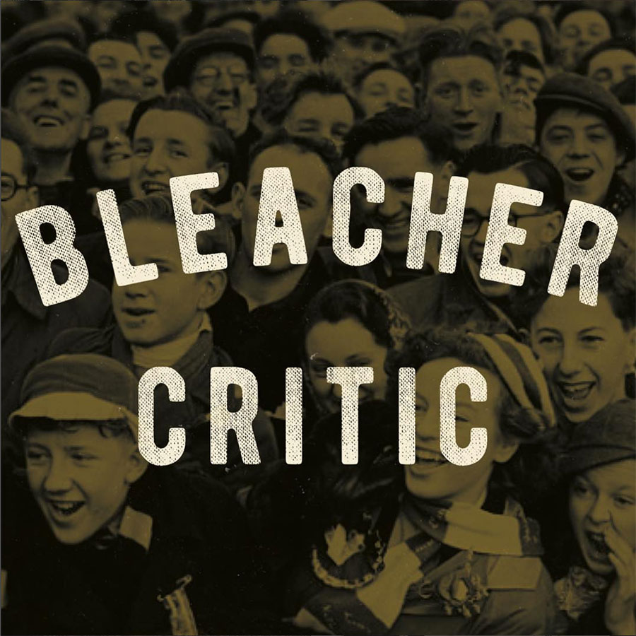 Bleacher Critic 5 4th St. Petaluma, CA 94952