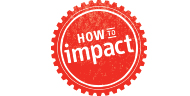 How To Impact