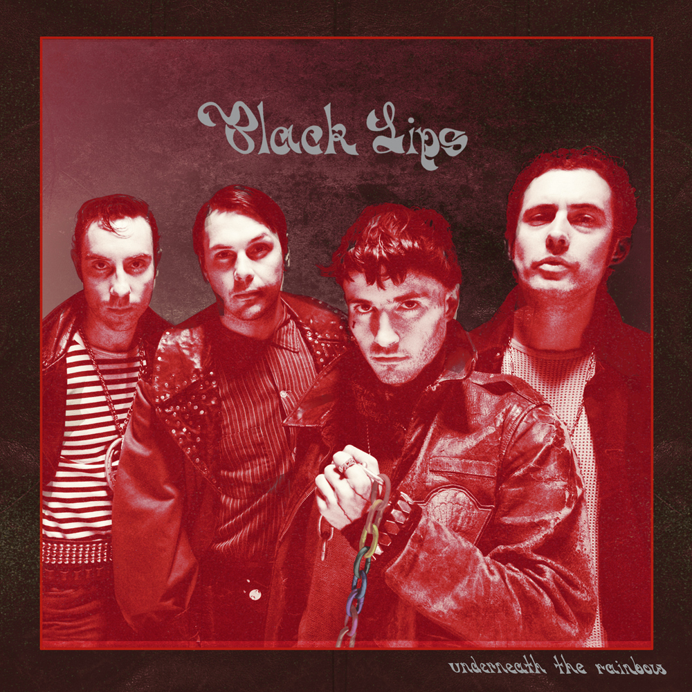 BLACK LIPS : Underneath the Rainbow