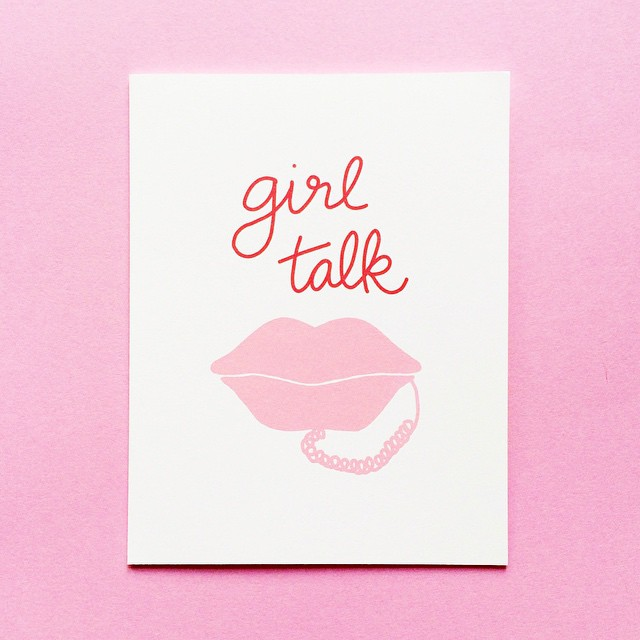 Girl talk card by Design & Happiness