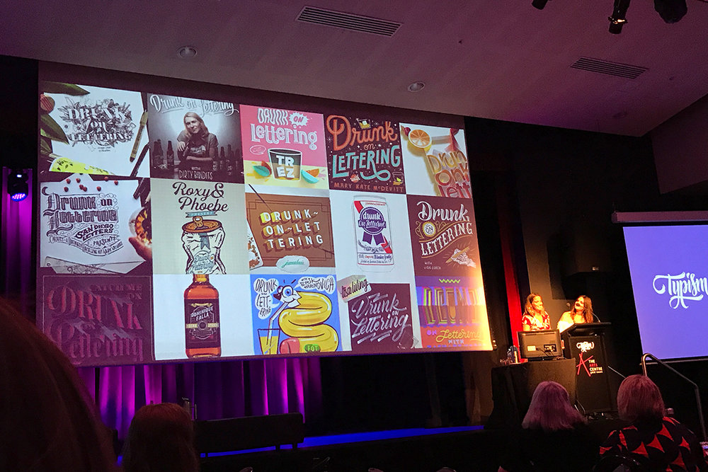 Roxy & Phoebe's presentation included a collection of some of their 'Drunk on Lettering' podcast designs. (Their podcast involves getting a famous lettering artist into their studio to chat about typography while they all have a couple of drinks - have you ever heard of anything cooler!?)