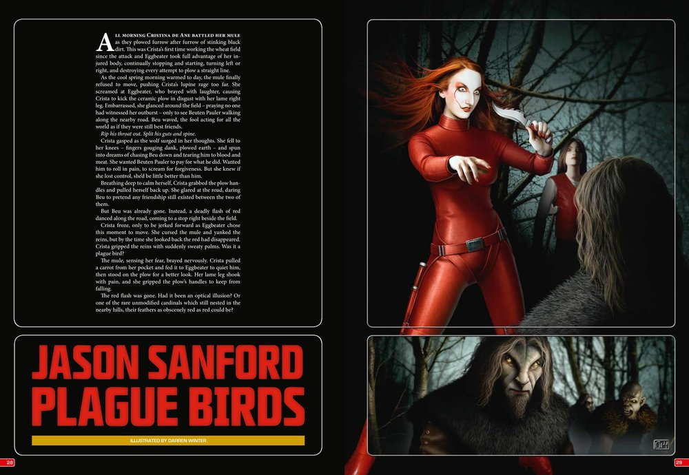 "The original publication of the first ""Plague Birds"" story in Interzone. Cool art by Ben Baldwin, although there are artistic liberties. (Meaning no red leather skin-tight suits in my story or novel. Sorry.)"