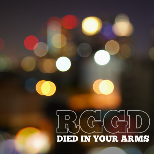 RGGD - Died In Your Arms (Original Mix)