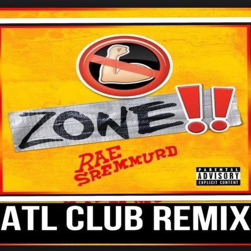 No Flex Zone - Rae Sremmurd (ATL Club Remix)
