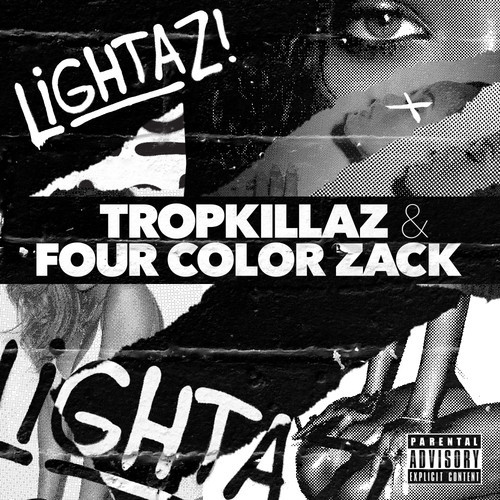 Tropkillaz & Four Color Zack - Lightaz