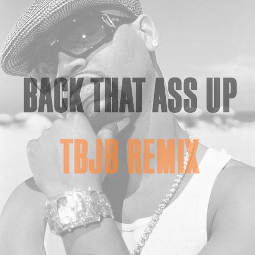 Juvenile - Back That Ass Up (Thunderbird Juicebox Remix)