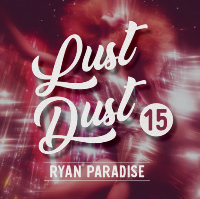 ryan-paradise-lust-dust-15-chicago.png