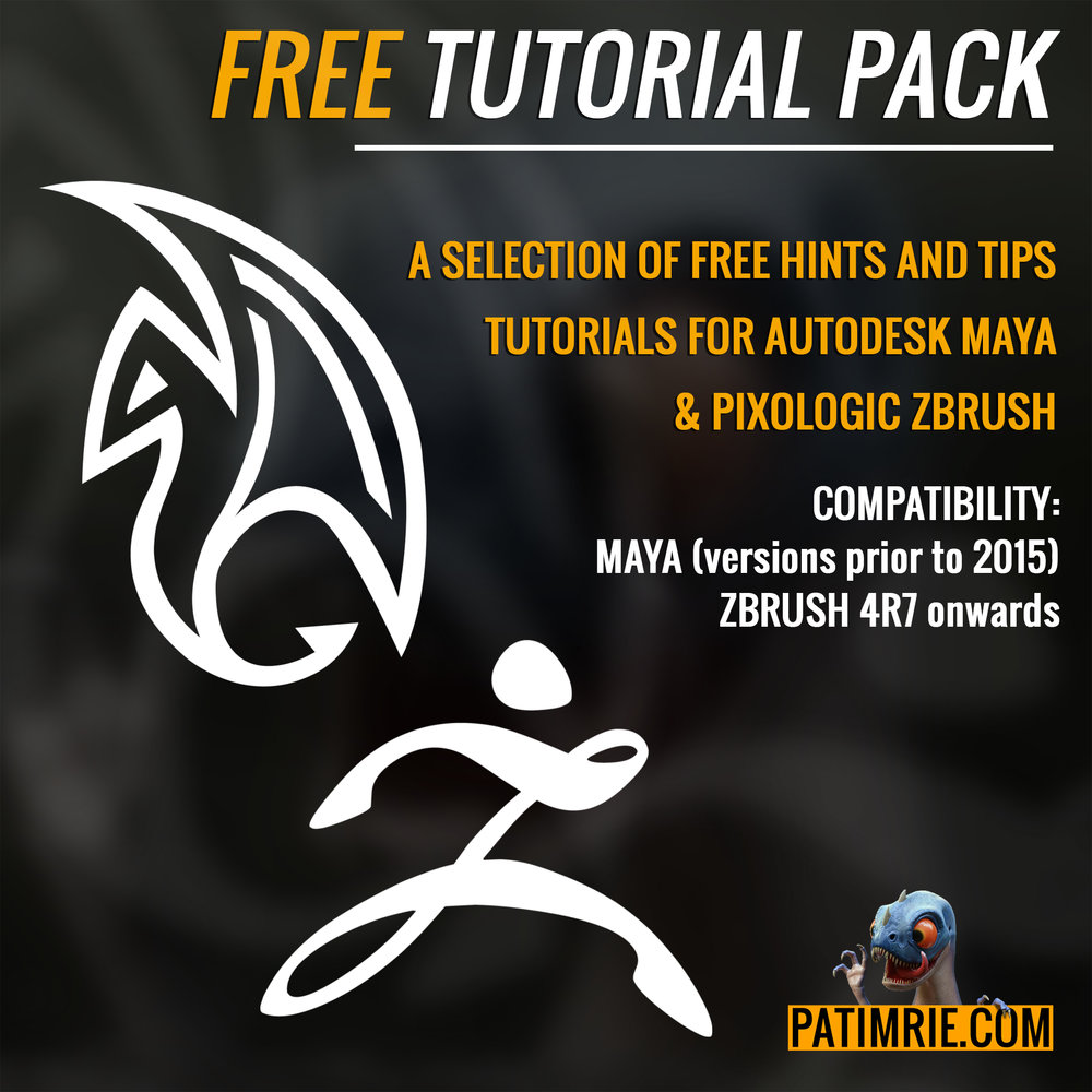 free tutorial pack - A SELECTION OF OLDER TUTORIALS FOR MAYA AND ZBRUSH. PLEASE NOTE MAYA COMPATIBILITY IS PRIOR TO VERSION 2015.LINK WILL REDIRECT TO GUMROAD.COM.