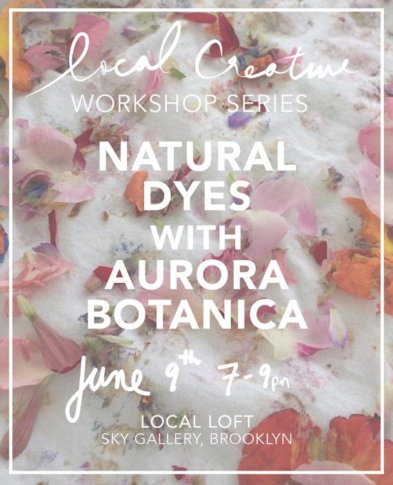 natural dyes workshop aurora botanica