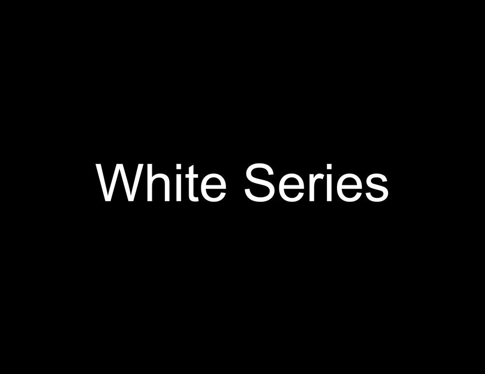 White Series.jpg