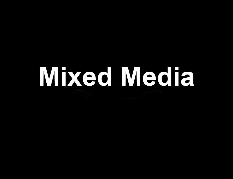 Mixed media.jpg