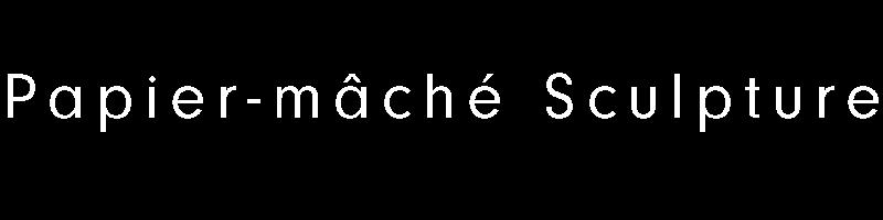 WEB_papiermachesculpture.jpg