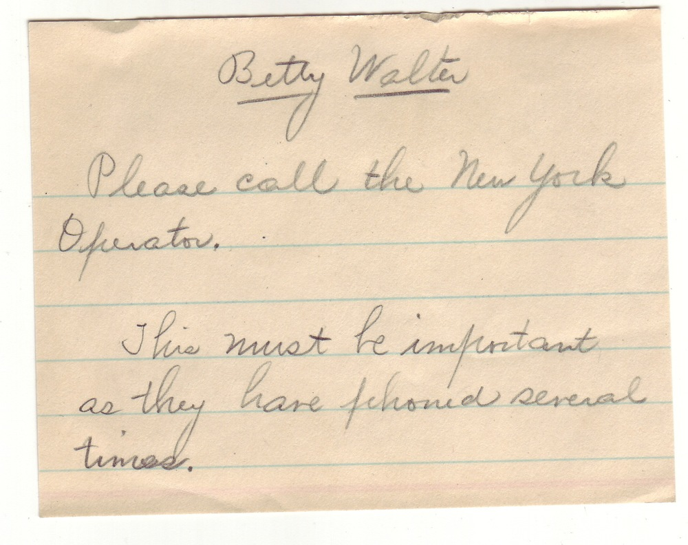 This handwritten note from an associate of Betty's at work indicates Paul tried to get in touch with her by telephone, despite two letters that day