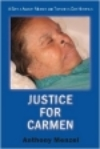 Donations over $25 can request a free copy of the Justice for Carmen e-book.
