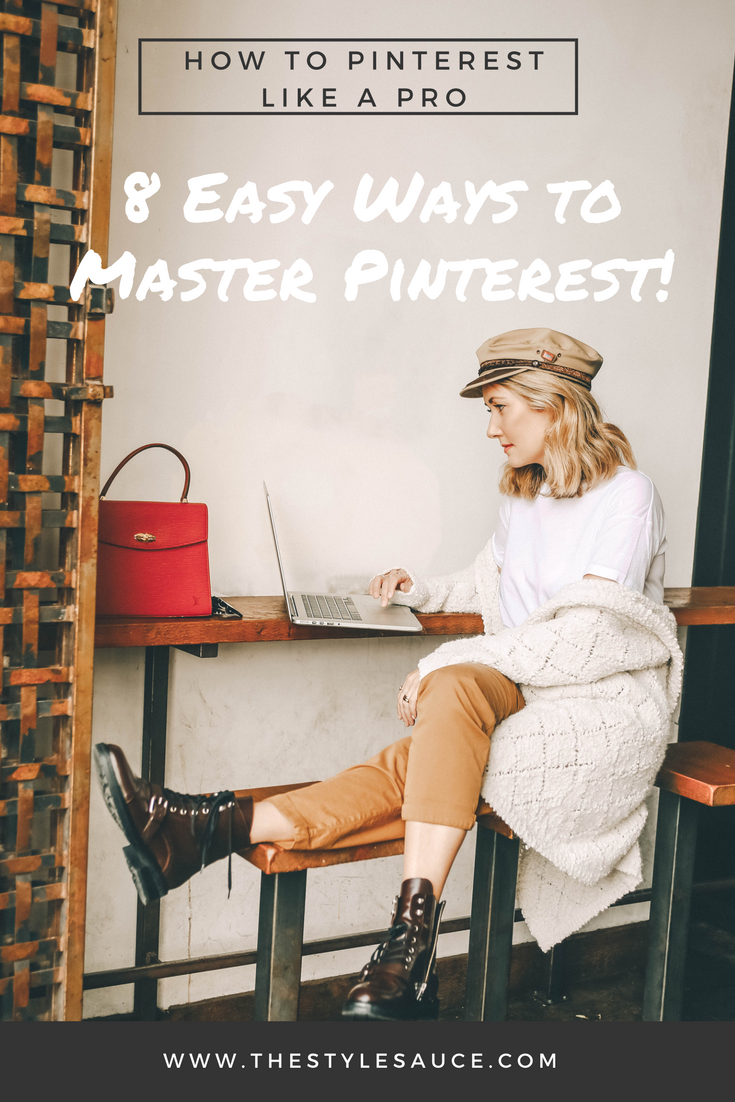 How to Master Pinterest // Blogging Tips Pin // The Style Sauce