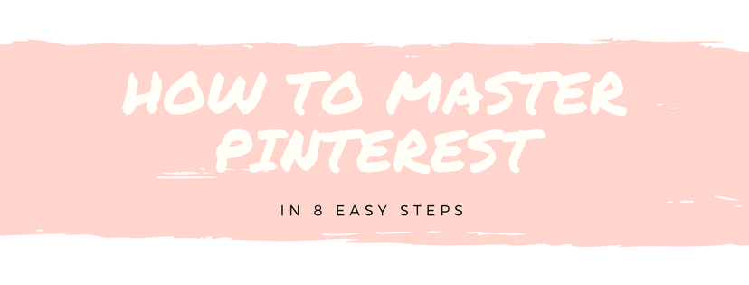 How to Master Pinterest blog header