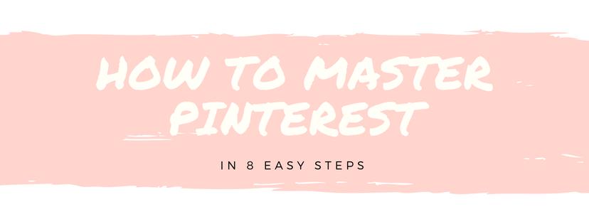 How to Master Pinterest blog header