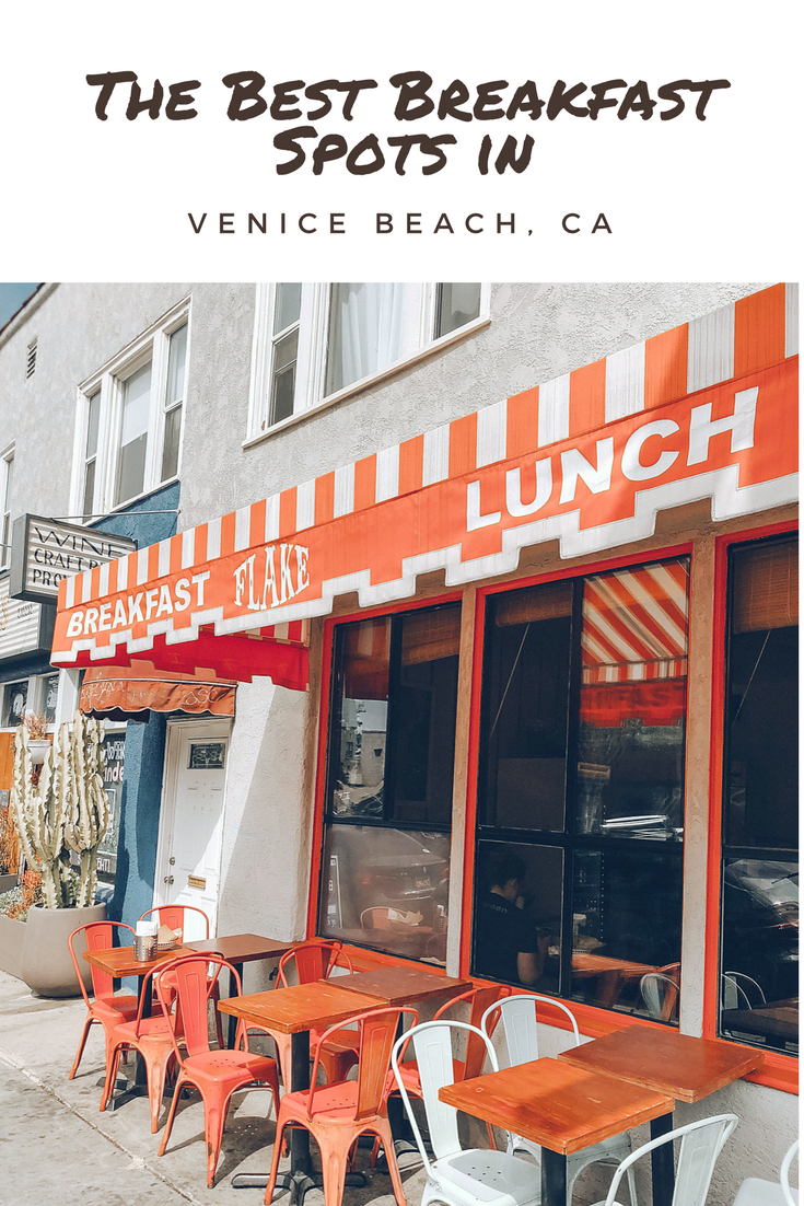 The Best Breakfast places to eat in Venice Beach, CA pin // Best of Los Angeles // Where to eat Venice CA