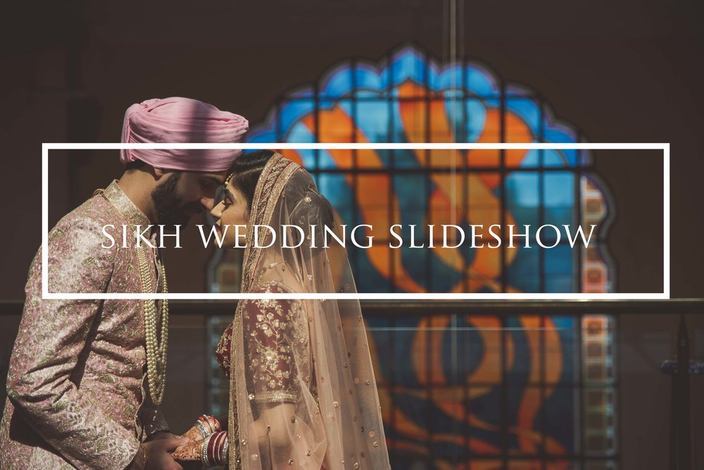 Sikh Wedding Slideshow.jpg