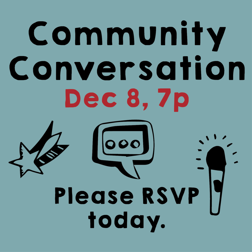 Community Conversation, December 8, 7p